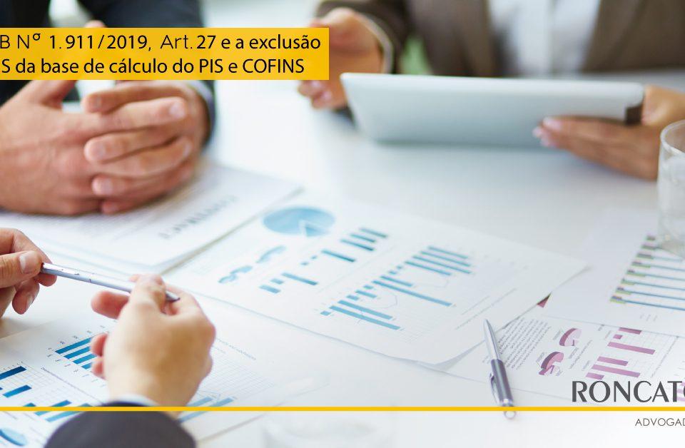 IN RFB Nº 1.911/2019, Art.27 e o descumprimento da decisão do STF quanto a exclusão do ICMS da base de cálculo do PIS e COFINS - Roncato Advogados